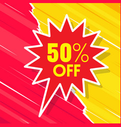 50 off red speech yellow red background im vector image