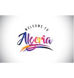 Algeria welcome to message in purple vibrant vector