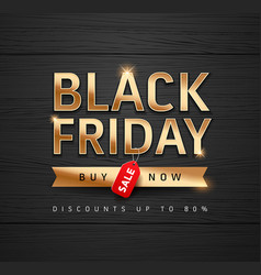 black friday sale gold message poster design vector image
