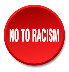 No to racism red round flat isolated push button vector