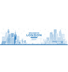 Outline welcome to london england skyline vector