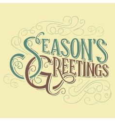 Seasons greetings typographic design vector