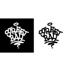 Street ball graffiti tag in black over white and vector