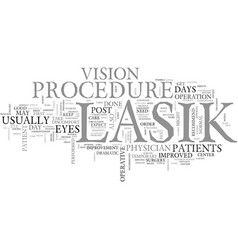 what happens after the lasik procedure text word vector image