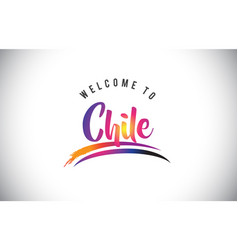 Chile welcome to message in purple vibrant modern vector