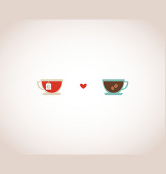 coffee and tea cups on Valentines card vector image