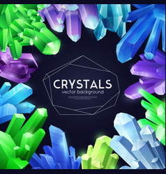 crystals colorful realistic background vector image