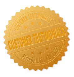 Golden customer testimonials medal stamp vector