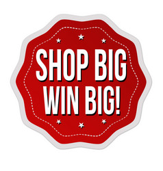 shop big win big sticker or label vector image