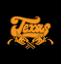 texas handwritten lettering made in old school vector image