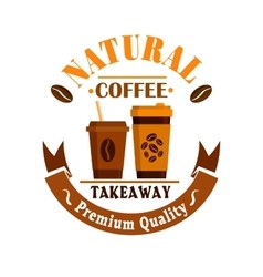 Coffee cups poster Takeaway label icon vector image