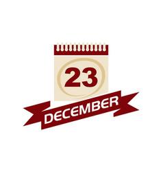 23 december calendar with ribbon vector