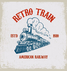 Retro train vintage locomotive on grunge vector