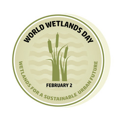 World wetlands day wave and reed vector
