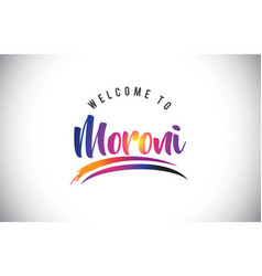 Moroni welcome to message in purple vibrant vector