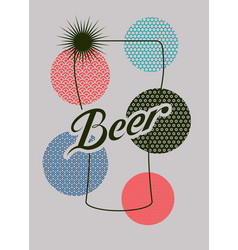 Beer glass geometric pattern calligraphic poster vector