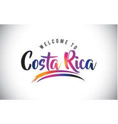 Costa rica welcome to message in purple vibrant vector
