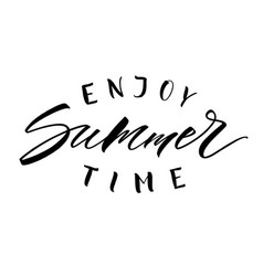 enjoy summer time lettering vector image