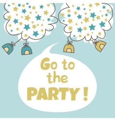 Go to the party vector image