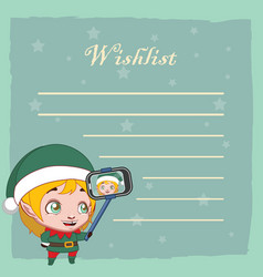 Wishlist for santa with cute little elfie vector