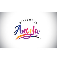 Angola welcome to message in purple vibrant vector