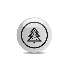 Christmas tree icon in a button on a white vector