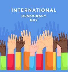 International democracy day with hand raising vector