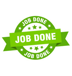 job done ribbon job done round green sign job done vector image