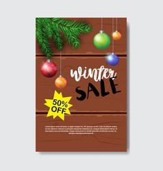 winter sale flyer design christmas balls fir tree vector image