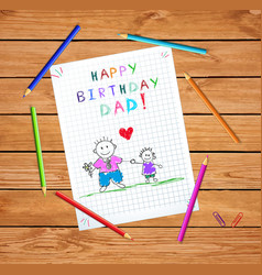 happy birthday dad baby drawing of father and son vector image