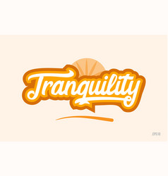 Tranquility orange color word text logo icon vector