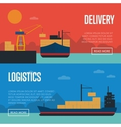 Delivery and logistics banner set with cargo ship vector image