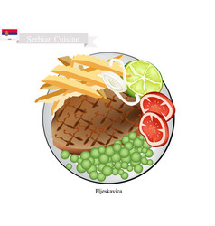 pljeskavica or meat patties the national dish of vector image
