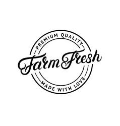 farm fresh hand written lettering logo vector image vector image