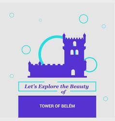 Lets explore beauty tower belem lisbon vector