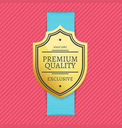 since 1980 exclusive premium quality golden label vector image