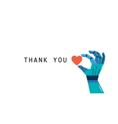 robotic hand with heart thank you concept vector image vector image