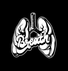 Breath hand drawn placard with lungs and flowers vector