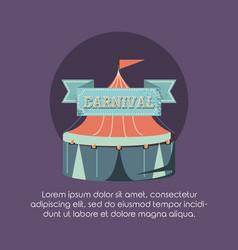 carnival tent fun fair circus retro style vector image