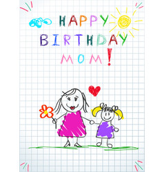 Happy birthday mom hand drawn baby vector