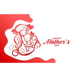 Happy mothers day creative mom and baby love card vector