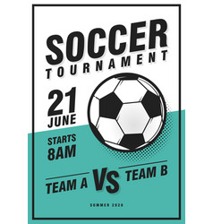 soccer tournament poster template with ball grass vector image