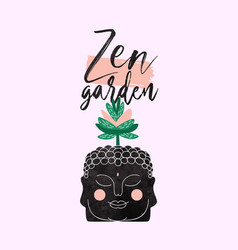 Zen garden quote design buddha head plant vector