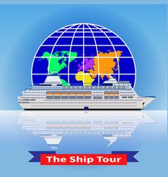 concept of a cruise ship tour around the world vector image