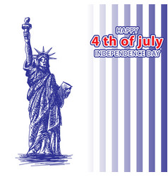 july 4 independence day statue liberty and vector image