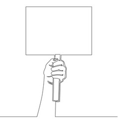 Continuous line drawing hand holding placard vector
