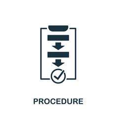 Procedure icon symbol creative sign from vector
