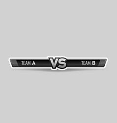vs duel challenge versus board rivals with vector image
