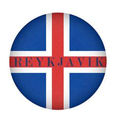 Reykjavik on textured background of iceland flag vector