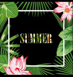 tropical border slogan summer pink lotus green vector image